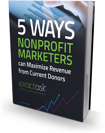 Maximize Revenue from Current Donors